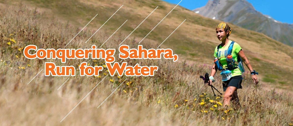 Ultramarathoner Lim Siaw Hua is hiking across the side of a hill with the headline: Conquering Sahara, Run For Water.