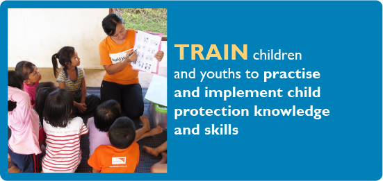 Train children and youths to practice and implement child protection knowledge and skills.